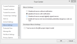 Disable Macros With Warnings Settings in Trust Center